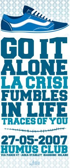 Go It Alone, La Crisi, Traces of You, Fumbles in Life