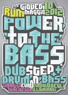 *POWER TO THE BASS*