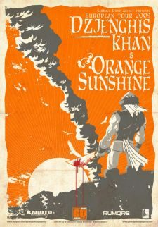 Djenghis Khan|Orange Sunshine European tour