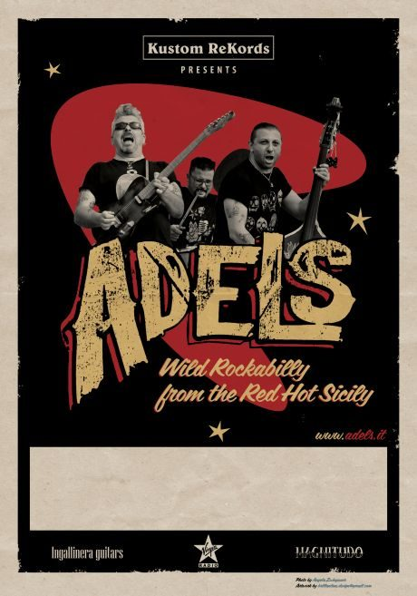 Adels. Wild Rockabilly from the Red Hot Sicily