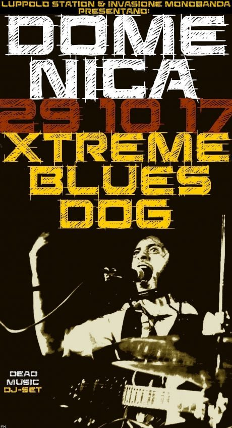 Xtreme Blues Dog